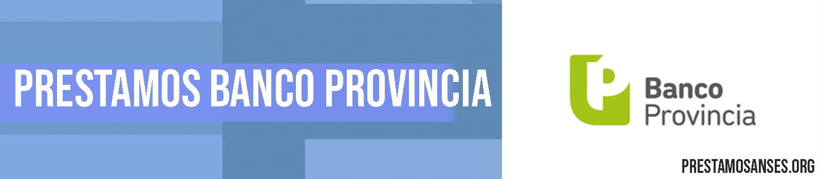 Préstamos Personales Banco Provincia