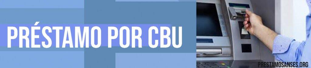 Como obtener un préstamo por CBU urgente