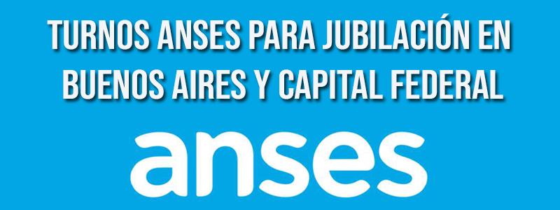 Turnos ANSES para jubilacion en Buenos Aires y Capital Federal